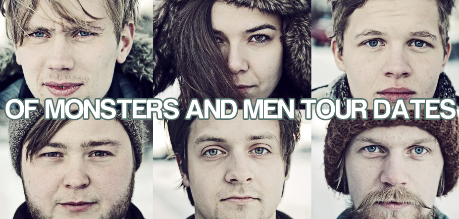 Of Monsters and Men Tour 2016 - 2017 | Tour Dates For All Of Monsters ...
